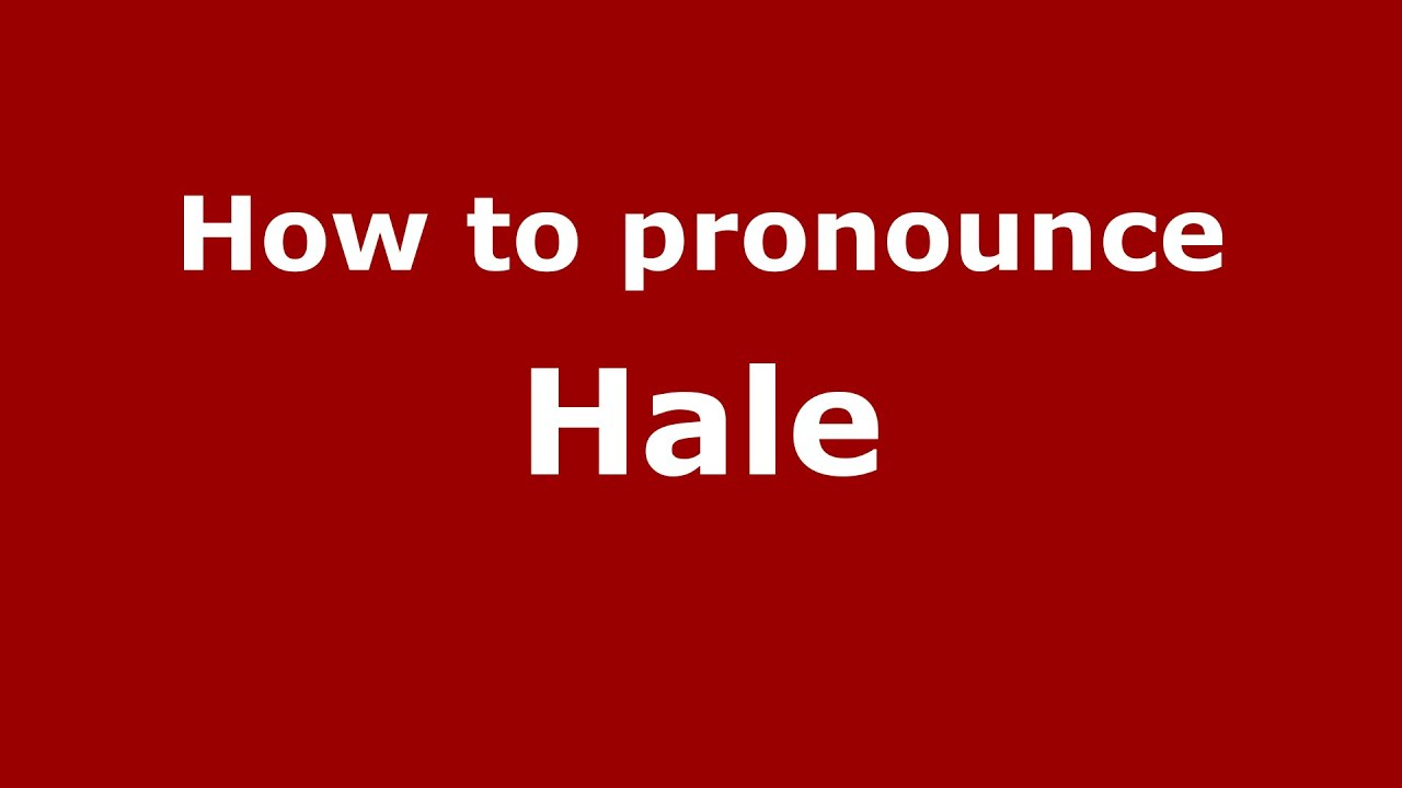 solved】How to pronounce hail - How.co