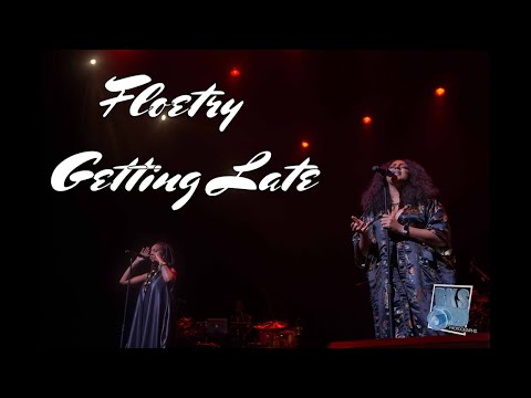 "Floetry ""Getting Late"" Live 2016"