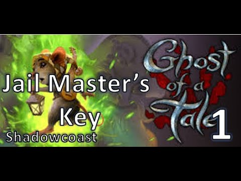 Obtaining the Jail Master's Key! Ghost of a Tale [Episode 1] |