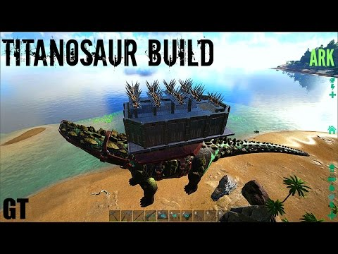 Titanosaur BASE BUILD - Titan vs 120 Wild Giga - ARK: Survival Evolved