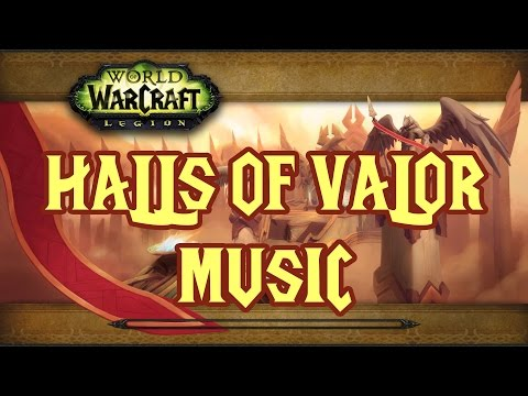 Halls of Valor Music - World of Warcraft Legion