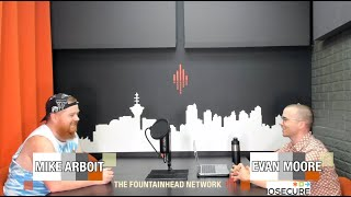 The Fountainhead Network Presents PoCommunity Episode 53: Evan Moore from IOSECURE