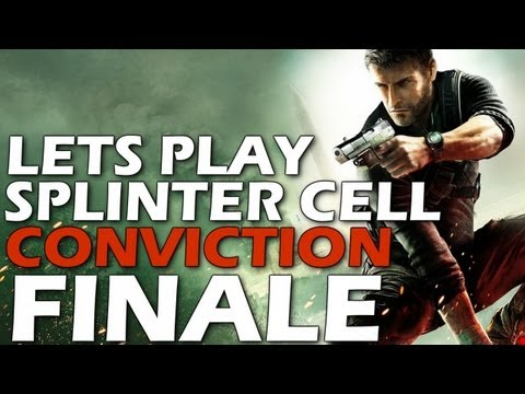 Lets Play: Splinter Cell Conviction - The Whitehouse (FINALE)