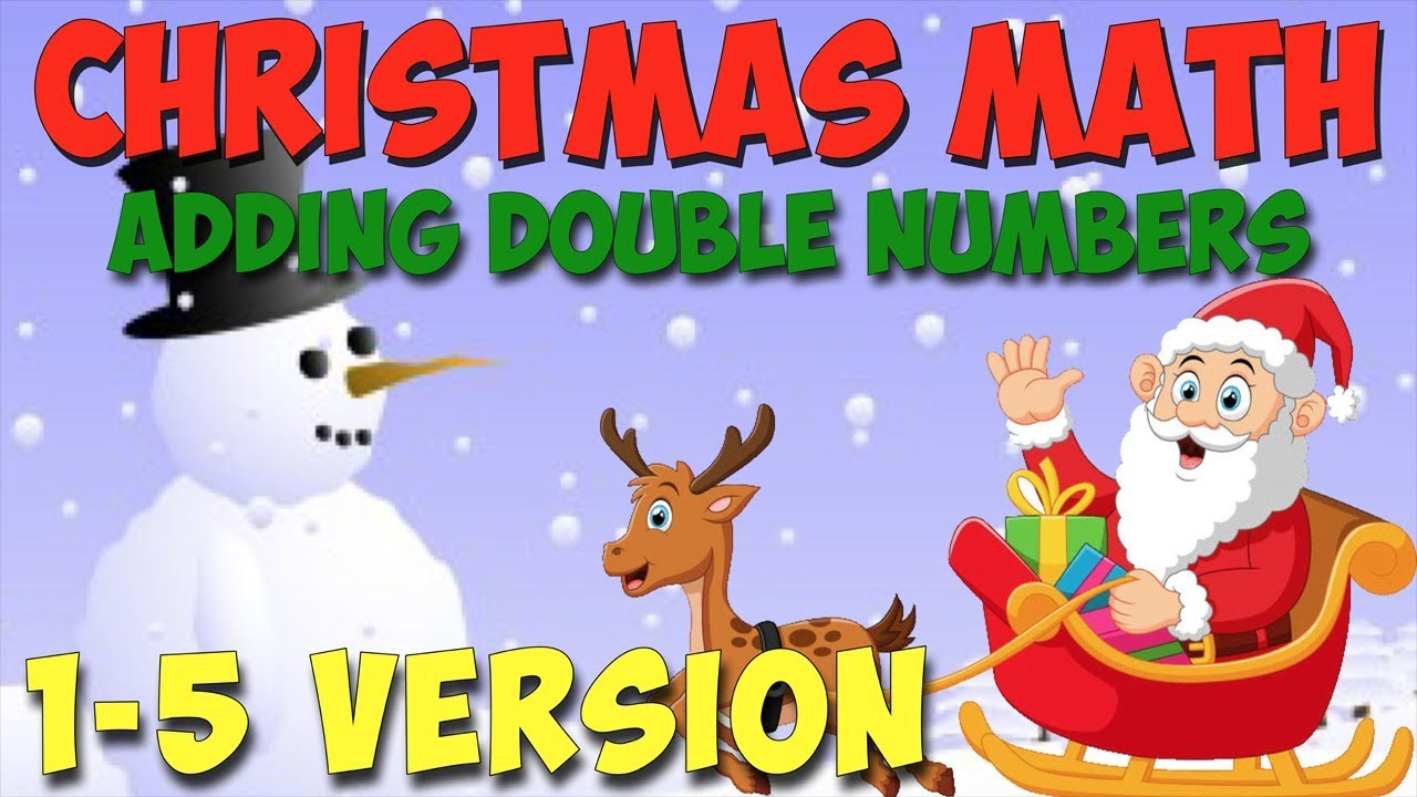 Christmas Math Song- Adding Double Numbers (1-5 Version) - YouTube