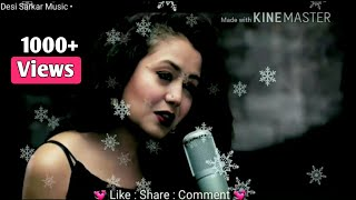 Subah Ka Chain Mera  Neha Kakkar WhatsApp status song