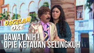 DAGELAN OK Gawat Nih Opie Ketauan Selingkuh MP3