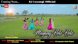 New Ho Song    Mayang Helo Helo   Kj Leyangi,Rani pingua   