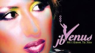 JB Venus - All I Gave To You (Radio Mix) (2003)