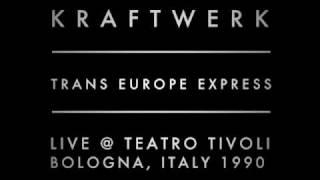 Kraftwerk - Trans Europe Express Live at Teatro Tivoli, Bologna, Italy 1990