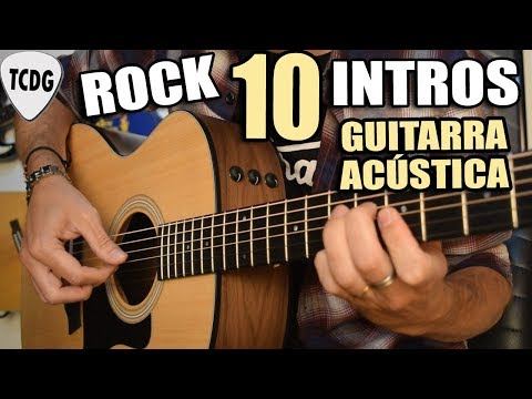 TOP 10 BEST acoustic guitar intros in ROCK HISTORY you must learn to play!