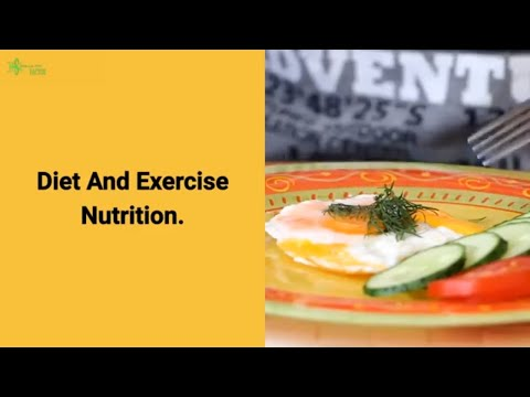 Diet And Exercise Nutrition
