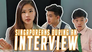 Worst types of Singaporeans during an Interview