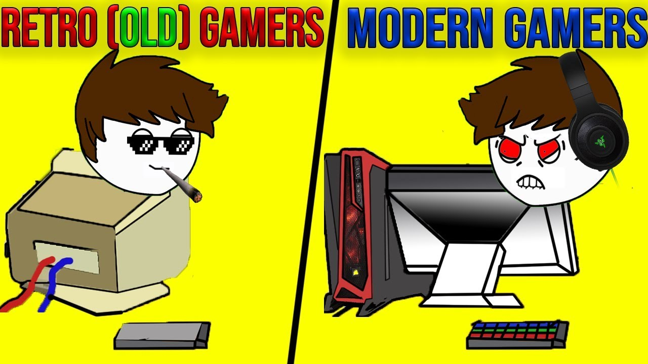 Retro(Old) Gamers Vs Modern Gamers