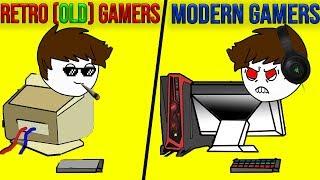 Retro(Old) Gamers Vs Modern Gamers