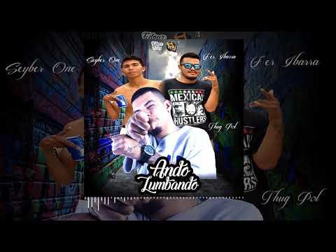 Thug Pol Ft Fer Ibarra & Seyber One // Ando Zumbando (Edgar Diaz) // FS Produccion