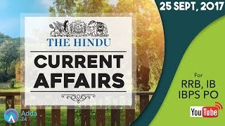 CURRENT AFFAIRS   THE HINDU   RRB, IBPS & IB   25th September 2017   Online Coaching for SBI