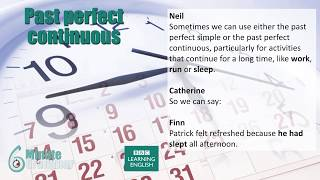 The past perfect continuous tense - 6 Minute Grammar