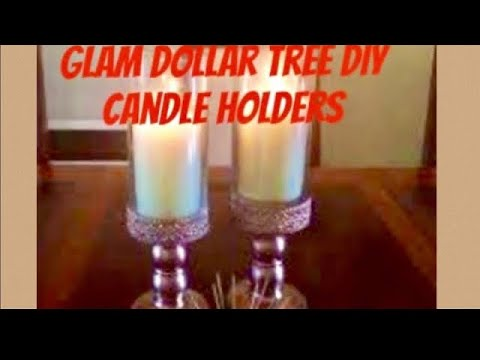 Dollar Tree Glam DIY: Candle Holder Hand Crafts Work At Home: Quick And Easy Fab Home Decor 2018