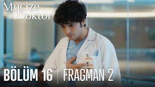 Mucize Doktor 16. Bölüm 2. Fragmanı