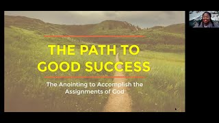 PWAM Virtual Sunday Sermon 2021_0502 The Path to Good Success