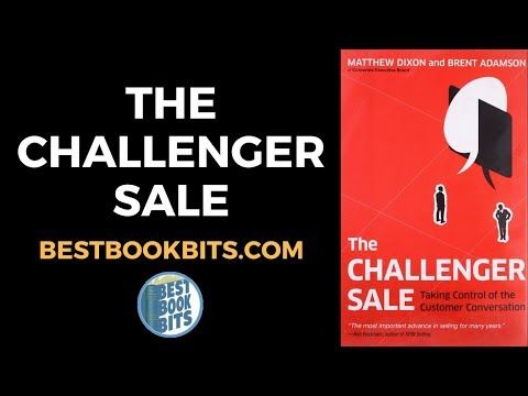 The Challenger Sale Summary by Matthew Dixon & Brent Adams
