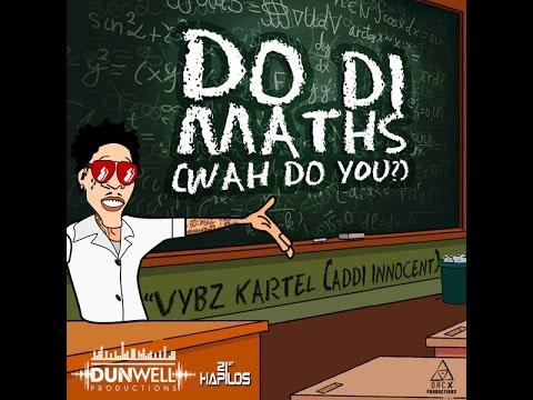Vybz Kartel(Addi Innocent)Do Di Maths (Wah Do You?) #RAW - July 2014 @ARTARY_JA
