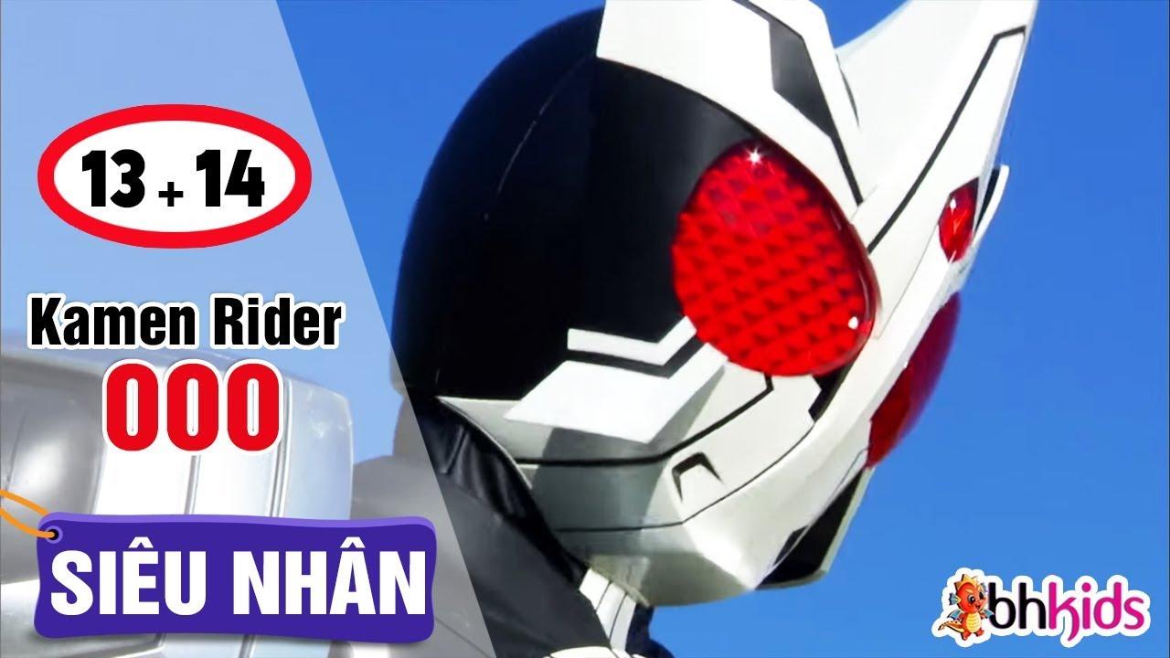 Siêu Nhân Kamen Rider OOO Tập 13 + 14   Phim Siêu Nhân Hay Nhất