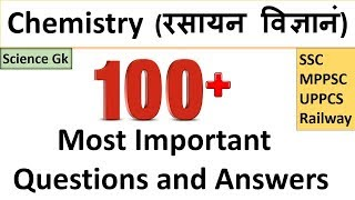 Science Quiz | Chemistry ( रसायन विज्ञानं) | Science Gk : SSC , MPPSC , UPPCS , RAS/RTS , CDS , NDA