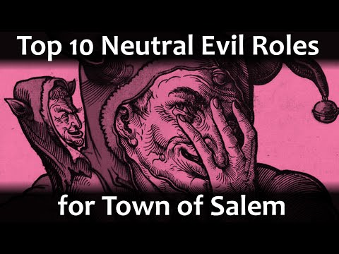 Top 10 New Neutral Evil Roles | Town Of Salem