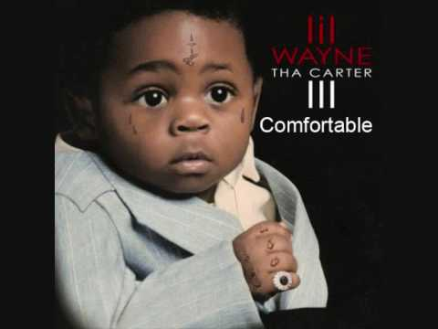 Comfortable Lil Wayne Tha carter III