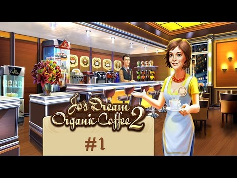 Jo's Dream: Organic Coffee 2 - Part (#1) (Playthrough) (PC/HD 1080p)