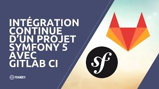 Miniature catégorie - Intégration continue d'un projet Symfony 5 avec GitLab CI