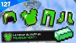 LE STUFF EN PALADIUM VERT EST DE RETOUR ! - Episode 127 Paladium S5