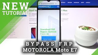 How to Unlock FRP in MOTOROLA Moto E7 – Skip Google Verification