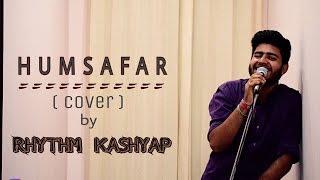 Humsafar (Reprise) | Badrinath Ki Dulhania | Rhythm Kashyap | Cover