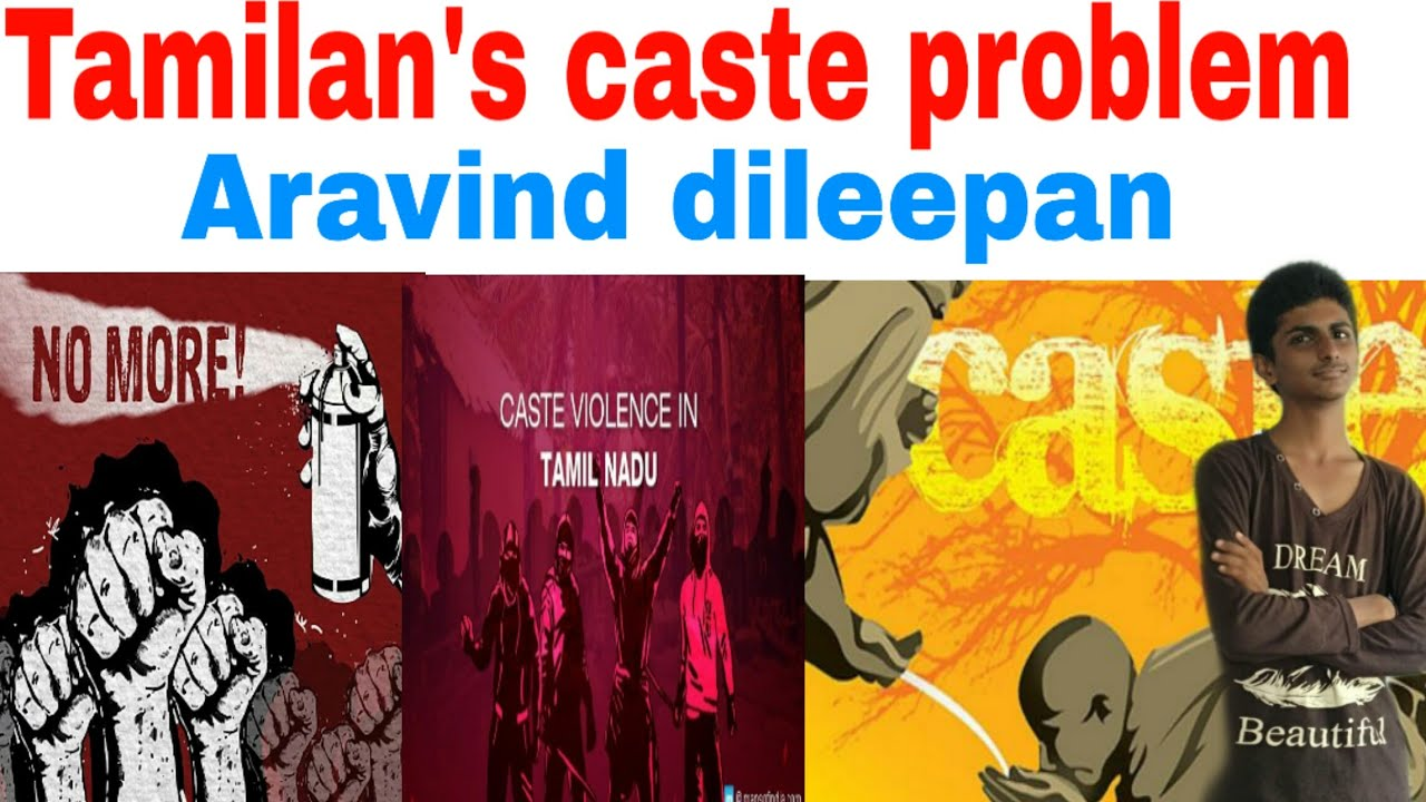 Tamilans Caste Problem | ARAVIND DILEEPAN | Tamil | AD ...