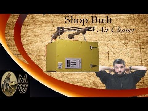 Shop Built Air Cleaner (MonkWerks)