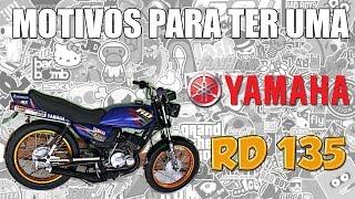 motivos para ter uma yamaha rd 135
