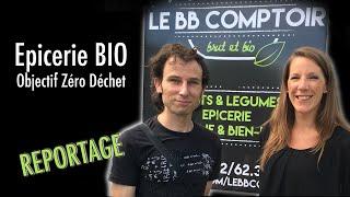 Le BB comptoir, une épicerie brut et bio - Objectif zéro déchet à Nimy