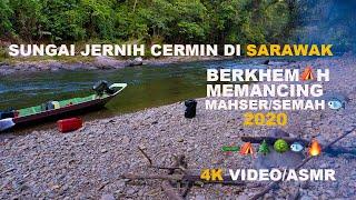 Download lagu Jelajah Sungai di Sarawak/🐟Mahser@Semah/6jam 🛶/🏕/Batu Gong.Ulu Katibas/4K ASMR