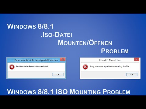 [Lösung] Windows 8/8.1/10 Problem Iso Datei öffnen - How To Fix Windows 8/8.1 ISO Mounting Problem