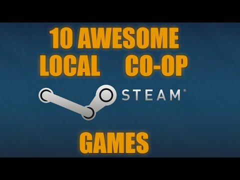 10 AWESOME Local Co Op Games On Steam