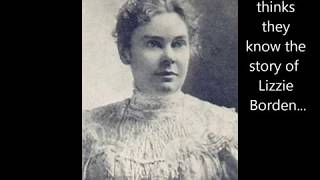 Lizzie Borden: The Real Story (Updated!)