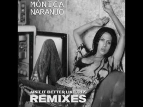 "Monica Naranjo ""Ain't It Better Like This"" (Dr. Kucho! Remix)"