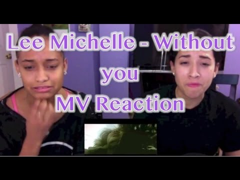 Lee Michelle - Without you (위드아웃 유) MV Reaction - YouTube