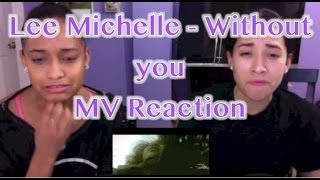 Lee Michelle - Without you (위드아웃 유) MV Reaction