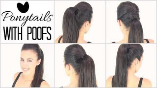 Ponytails with poof