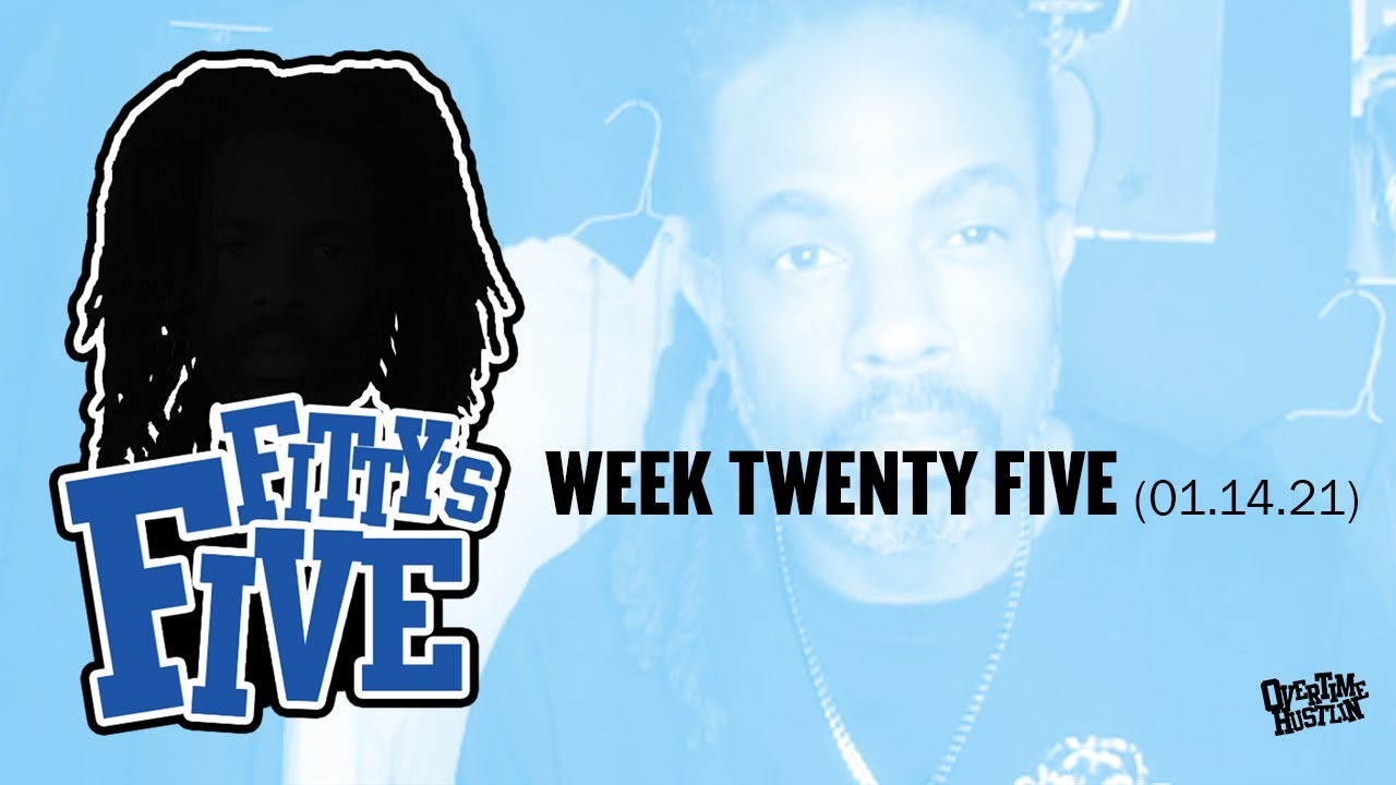 Fittys Five : Week 25 : Hosted By Fitty The Ceaser