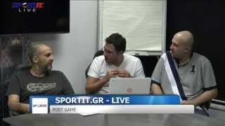 SPORTIT LIVE :: POST GAME :: ΟΛΥΜΠΙΑΚΟΣ - ΠΑΝΑΘΗΝΑΪΚΟΣ