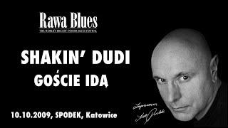 Shakin Dudi - Goście idą (live)